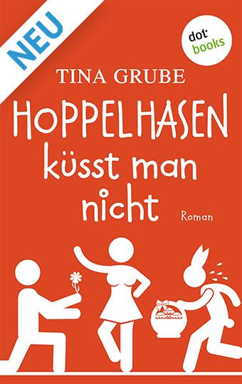 Tina Grube Doppelhasen küsst man nicht